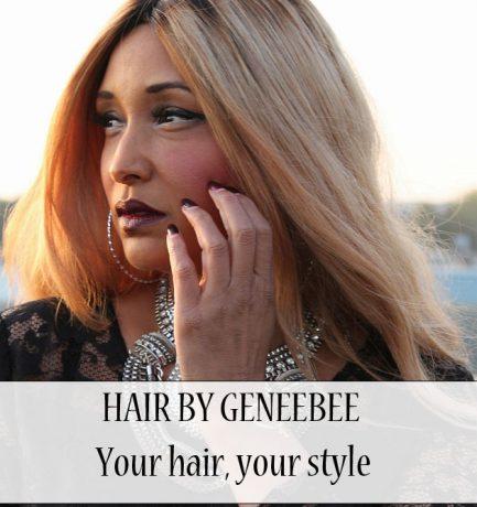 BEAUTY| HAIR BY GENEEBEE